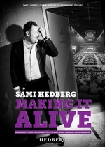 Sami Hedberg - Making It Alive